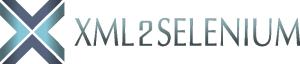 XML2Selenium Test Automation Platform